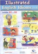 Illustrated Idioms B1 & B2 - Book 1 - Student's Book - Self-Study Edition