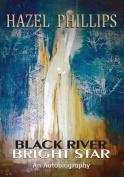 Black River Bright Star