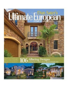 Dan Sater's Ultimate European Home Plans Collection