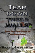 Tear Down These Walls