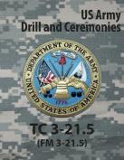 Tc 3-21.5 Tc Drill and Ceremonies