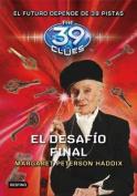 El Desaf-O Final (39 Clues) [Spanish]