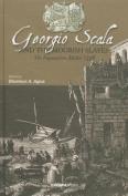 Georgio Scala and the Moorish Slaves