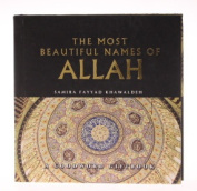 The Most Beautficul Names of Allah