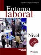 Entorno Laboral [Spanish]