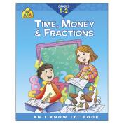 School Zone Curriculum Workbooks Time, Money, Fractions Grades 1-2