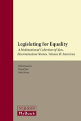 Legislating for Equality: A Multinational Collection of Non-Discrimination Norms