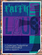 Faith Out Loud - Volume 2, Quarter 4