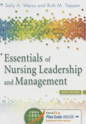 Essentials of Nursing Leadership & Management