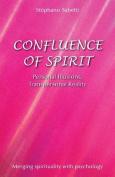 Confluence of Spirit