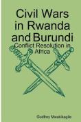 Civil Wars in Rwanda and Burundi