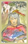 Shaman: Devil's Deal