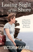 Losing Sight of the Shore