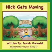 Nick Gets Moving