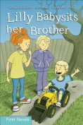 Lilly Babysits Her Brother (Formac First Novels