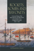 Rockets, Bombs and Bayonets