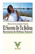 EL Secreto De Tu Belleza [Spanish]