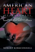 American Heart of Darkness
