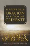 El Poder de la Oracion en la Vida del Creyente [Spanish]
