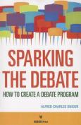 Sparking the Debate