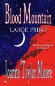 Blood Mountain Large Print