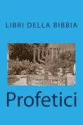 Profetici (Libri Della Bibbia) [ITA]