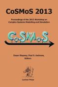 CoSMoS 2013