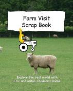 Farm Visit Scrap Book