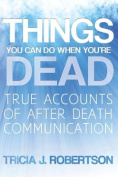 Things You Can Do When You're Dead!