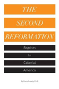 The Second Reformation Baptists