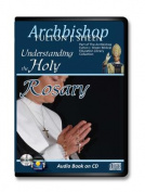 Understanding the Holy Rosary [Audio]