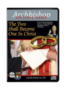 The Two Shall Become One in Christ [Audio]