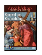 Renewal and Reconciliation [Audio]