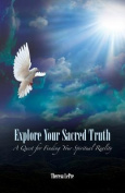 Explore Your Sacred Truth