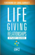 Lifegiving Relationships Study Guide
