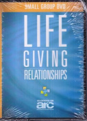 Lifegiving Relationships