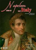 Napoleon in Italy: 1805 - 1815