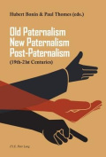 Old Paternalism, New Paternalism, Post-Paternalism
