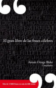 El Gran Libro de las Frases Celebres [Spanish]