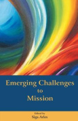 Emerging Challenges to Mission