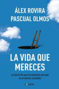 La Vida Que Mereces [Spanish]