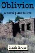 Petals& Pages 978-0-9797057-0-0 Oblivion- A Novel Place to Live