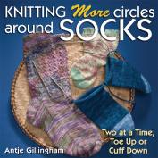 Martingale & Company Knitting More Circles Around Socks