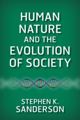 Human Nature and the Evolution of Society Download PDF Now
