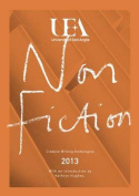 Uea Creative Writing Anthology Non-Fiction