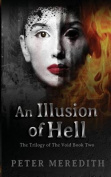 An Illusion of Hell