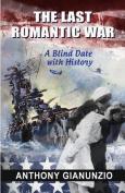 The Last Romantic War