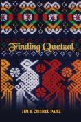 Finding Quetzal
