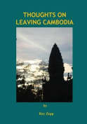 Thoughts on Leaving Cambodia