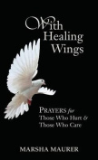 With Healing Wings